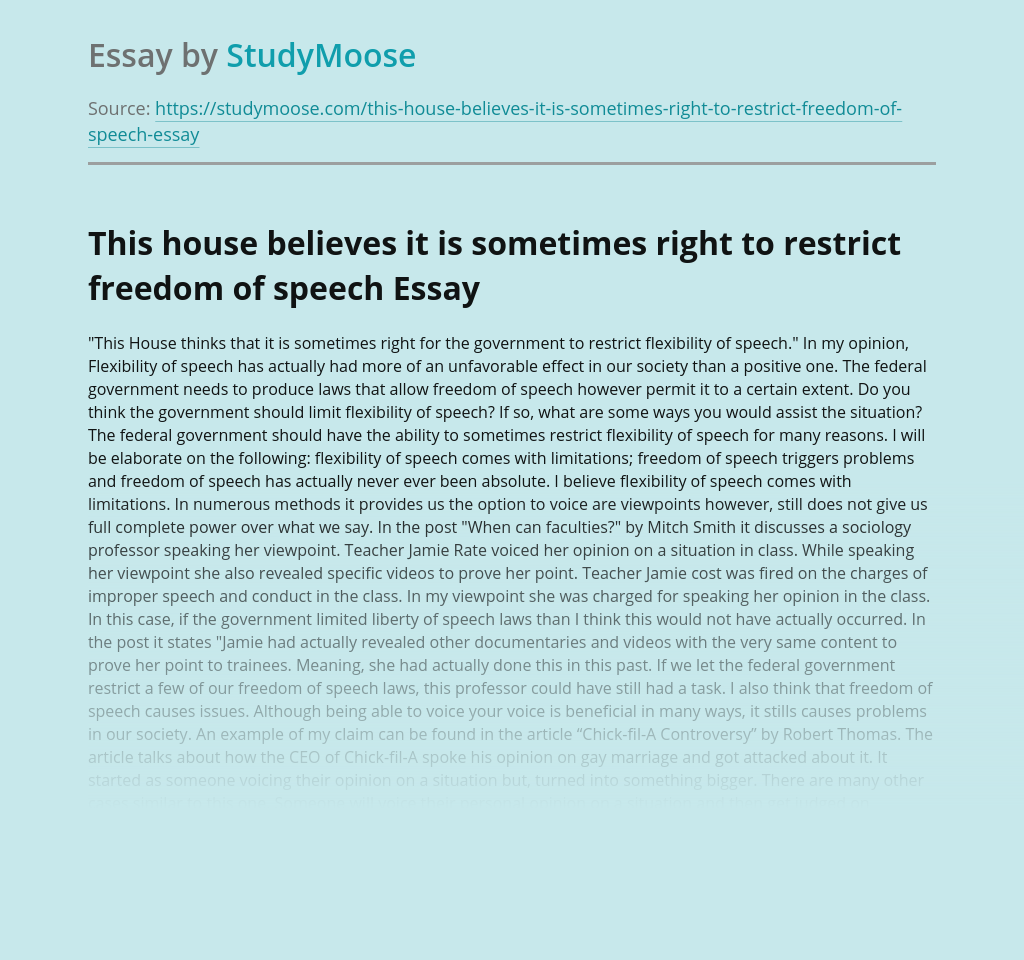 This house believes it is sometimes right to restrict freedom of speech