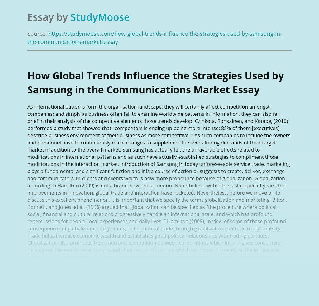 How Global Trends Influence the Strategies Used by Samsung in the Communications Market
