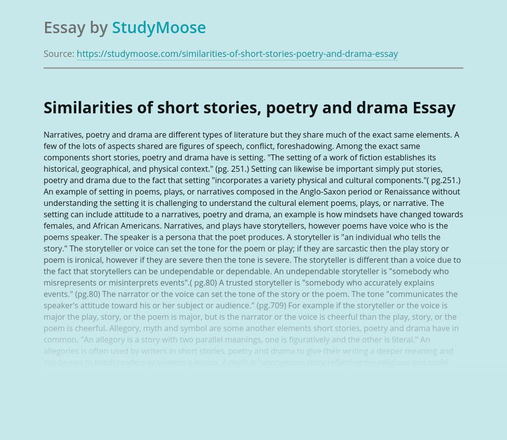 Similarities of short stories, poetry and drama