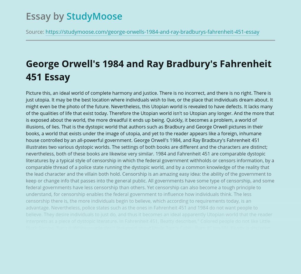 George Orwell's 1984 and Ray Bradbury's Fahrenheit 451