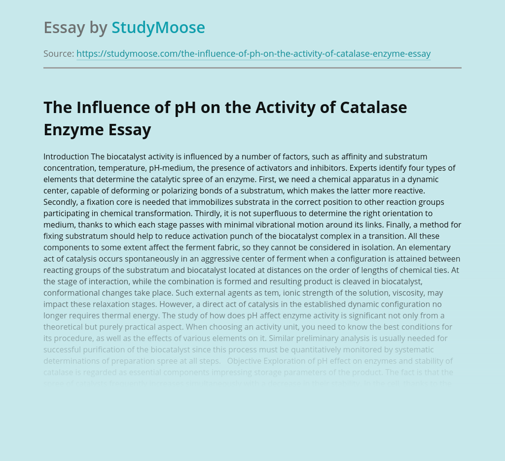 The Influence of pH on the Activity of Catalase Enzyme