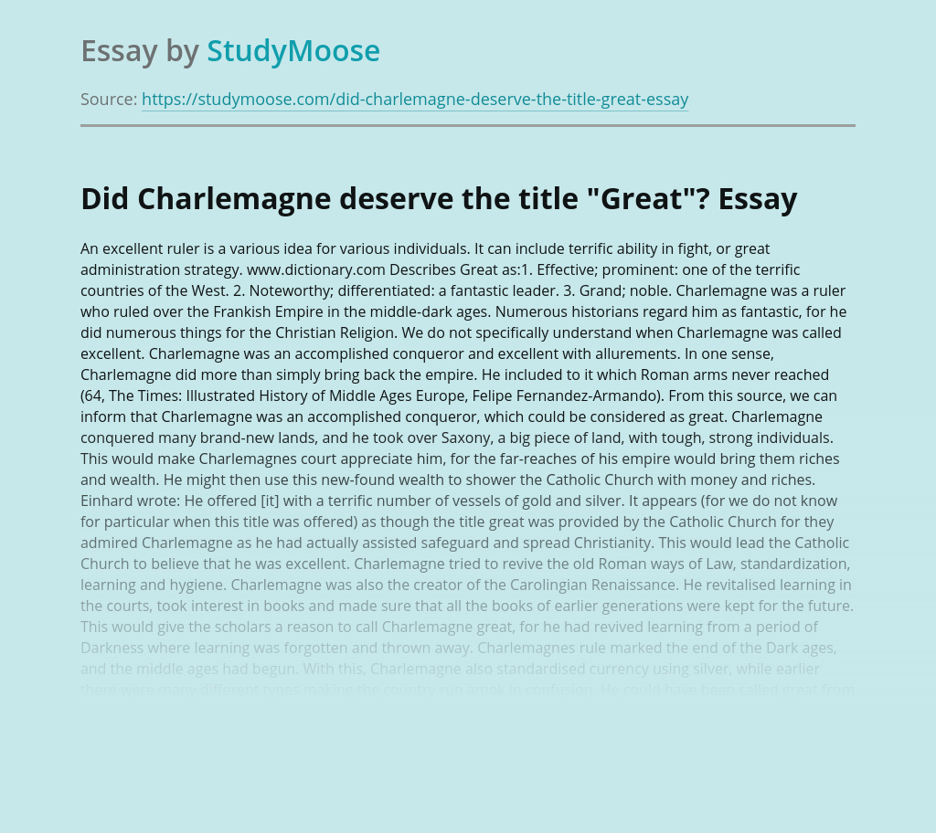 """Did Charlemagne deserve the title """"Great""""?"""