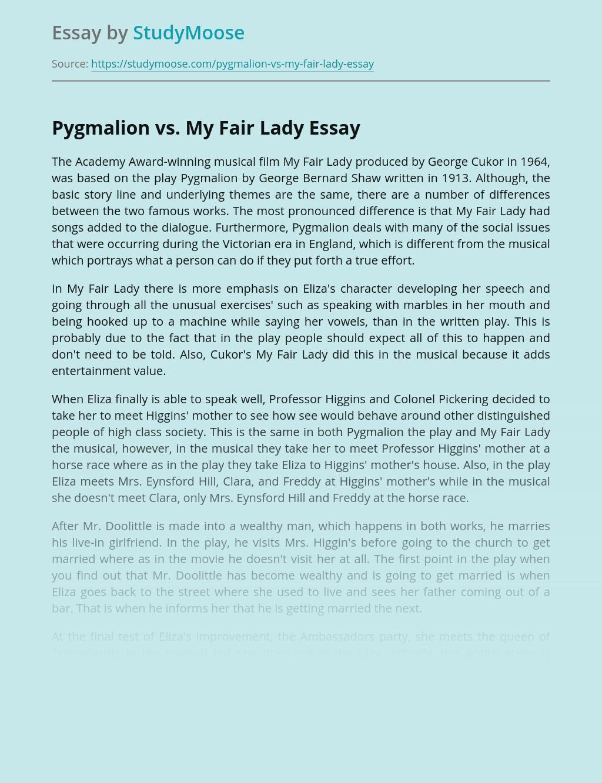 Pygmalion vs. My Fair Lady