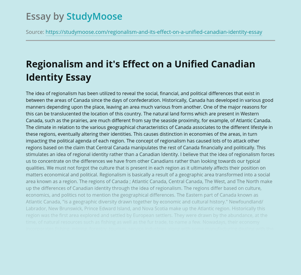 Regionalism and it's Effect on a Unified Canadian Identity