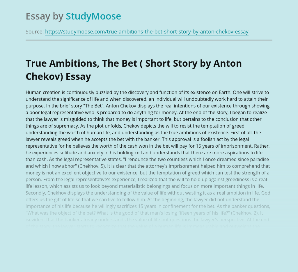 True Ambitions, The Bet ( Short Story by Anton Chekov)