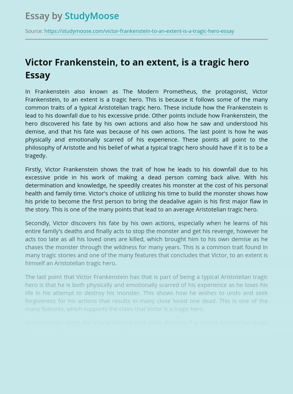 Victor Frankenstein, to an extent, is a tragic hero