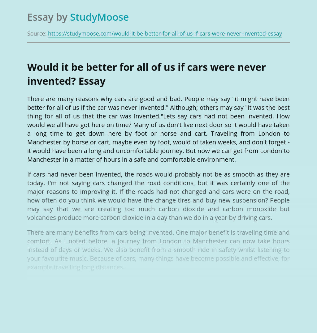 Would it be better for all of us if cars were never invented?