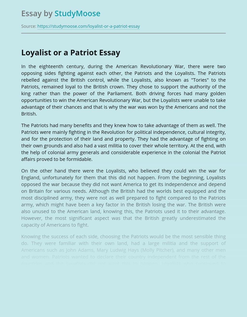 Loyalist or a Patriot