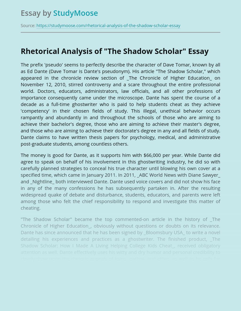 "Rhetorical Analysis of ""The Shadow Scholar"""