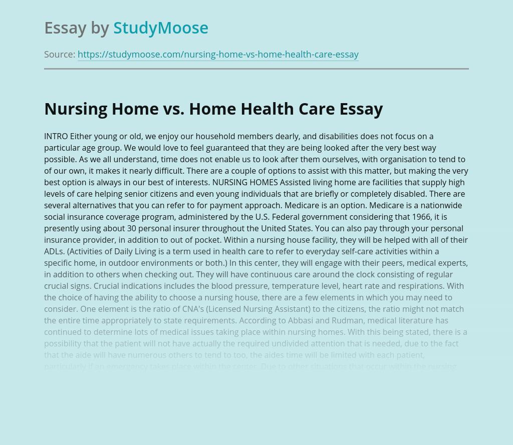 Nursing Home vs. Home Health Care