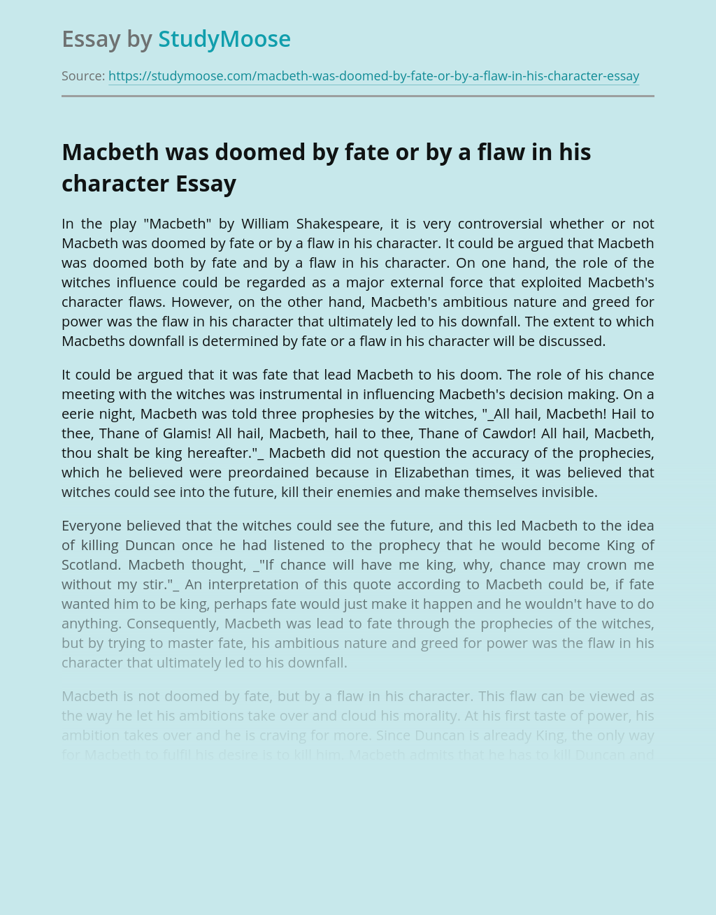 Macbeth was doomed by fate or by a flaw in his character