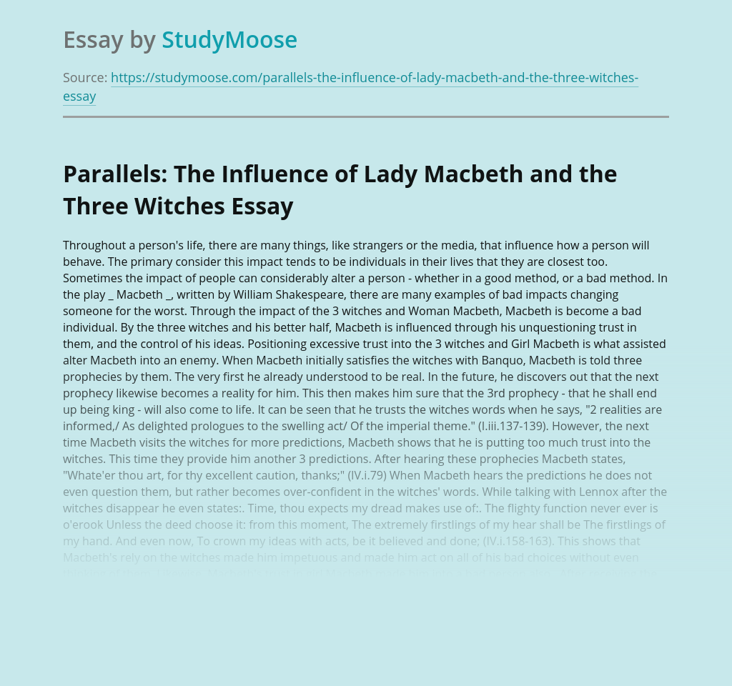 Parallels: The Influence of Lady Macbeth and the Three Witches