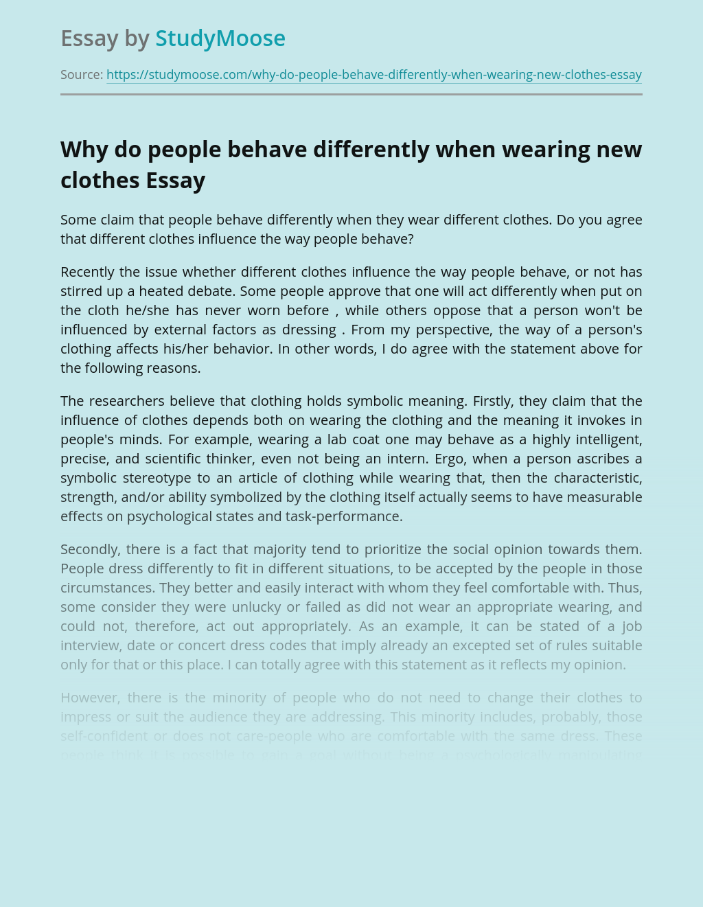 Why do people behave differently when wearing new clothes