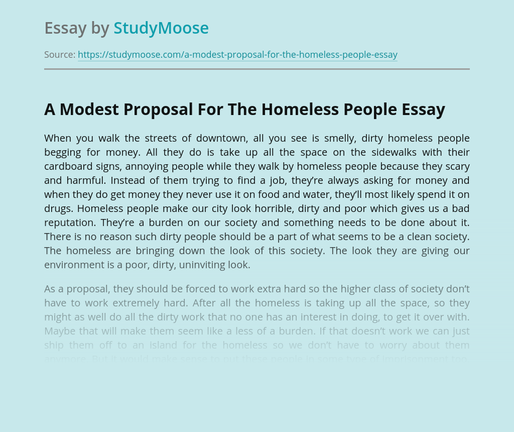 A Modest Proposal For The Homeless People