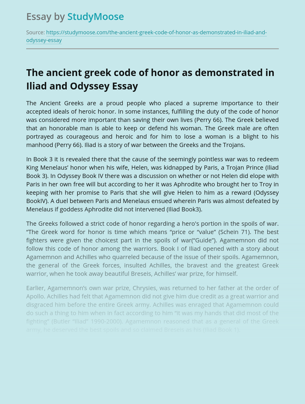 The ancient greek code of honor as demonstrated in Iliad and Odyssey