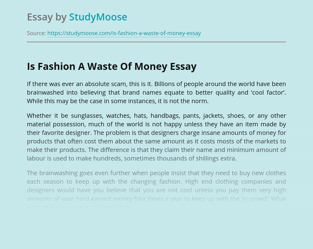 Is Fashion A Waste Of Money