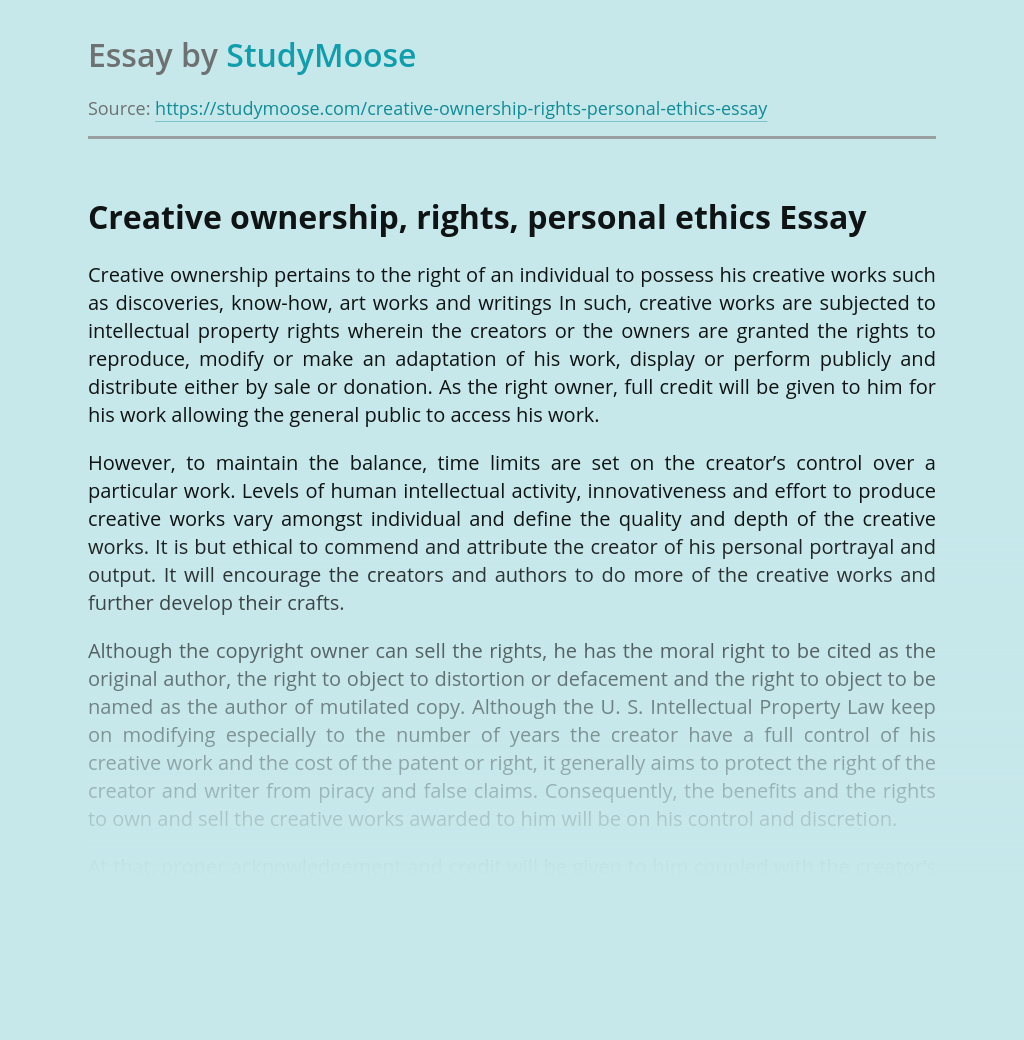 Creative ownership, rights, personal ethics
