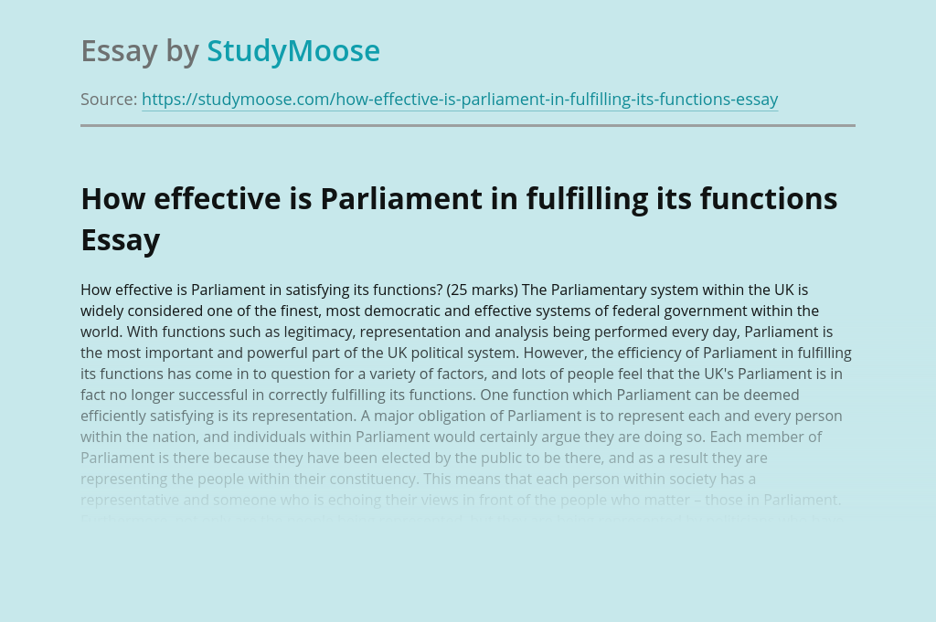 How effective is Parliament in fulfilling its functions