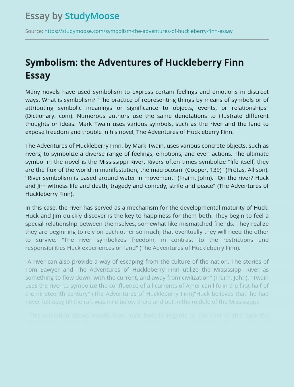 Symbolism: the Adventures of Huckleberry Finn