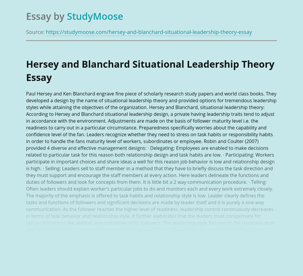 Hersey And Blanchard Situational Leadership Theory Free Essay Example