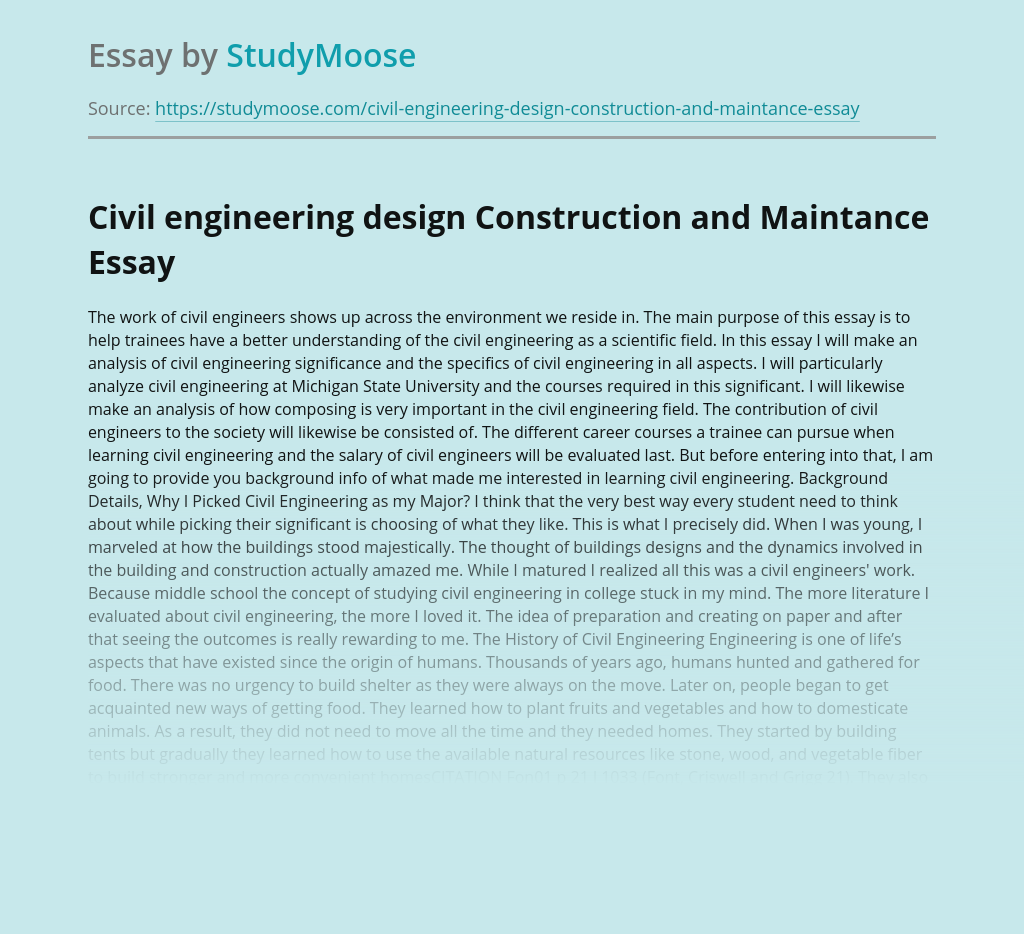Civil engineering design Construction and Maintance