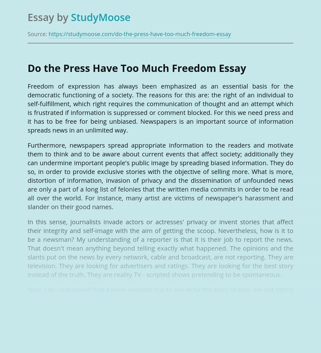 Do the Press Have Too Much Freedom