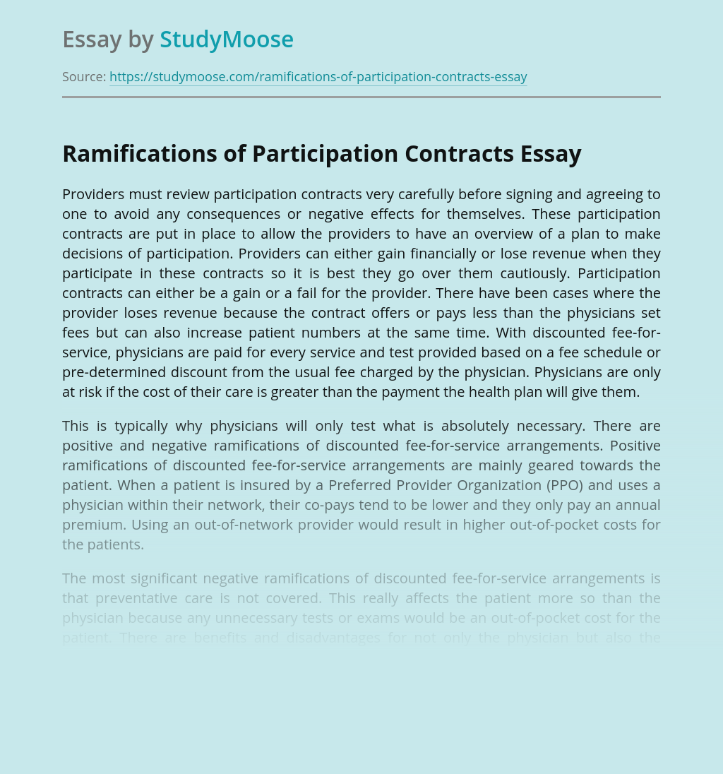 Ramifications of Participation Contracts