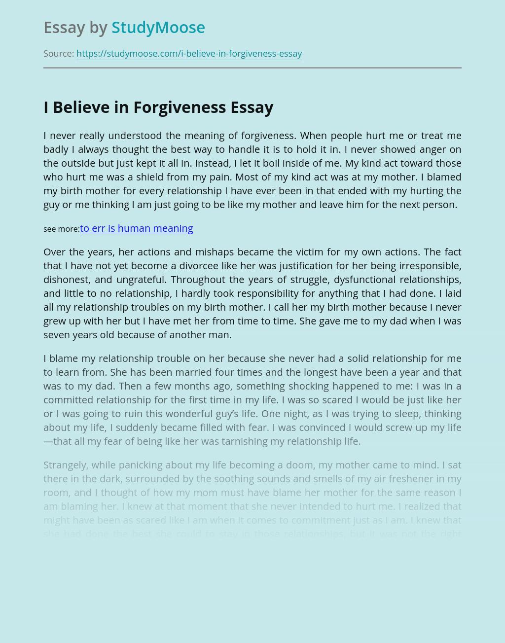 I Believe in Forgiveness
