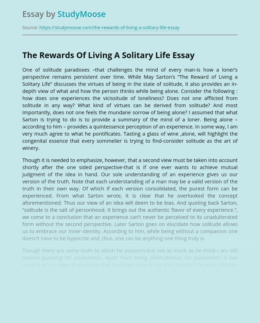 The Rewards Of Living A Solitary Life