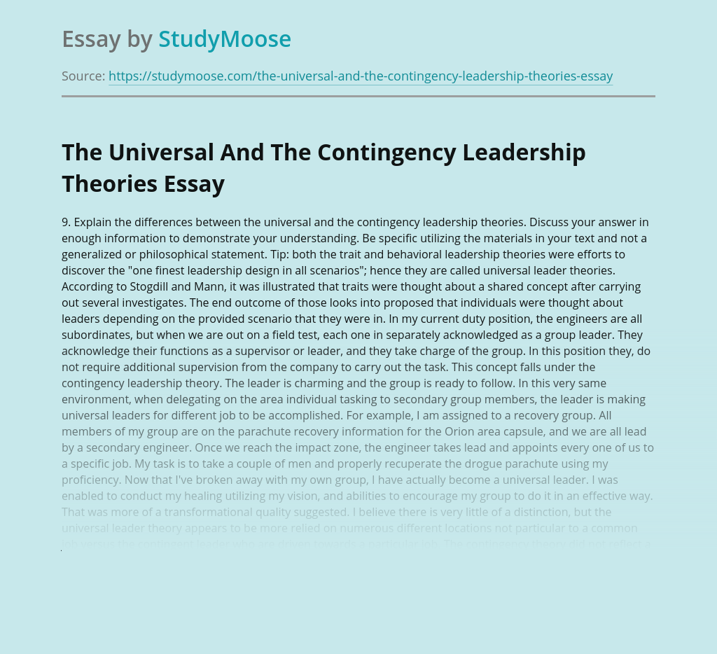 The Universal And The Contingency Leadership Theories