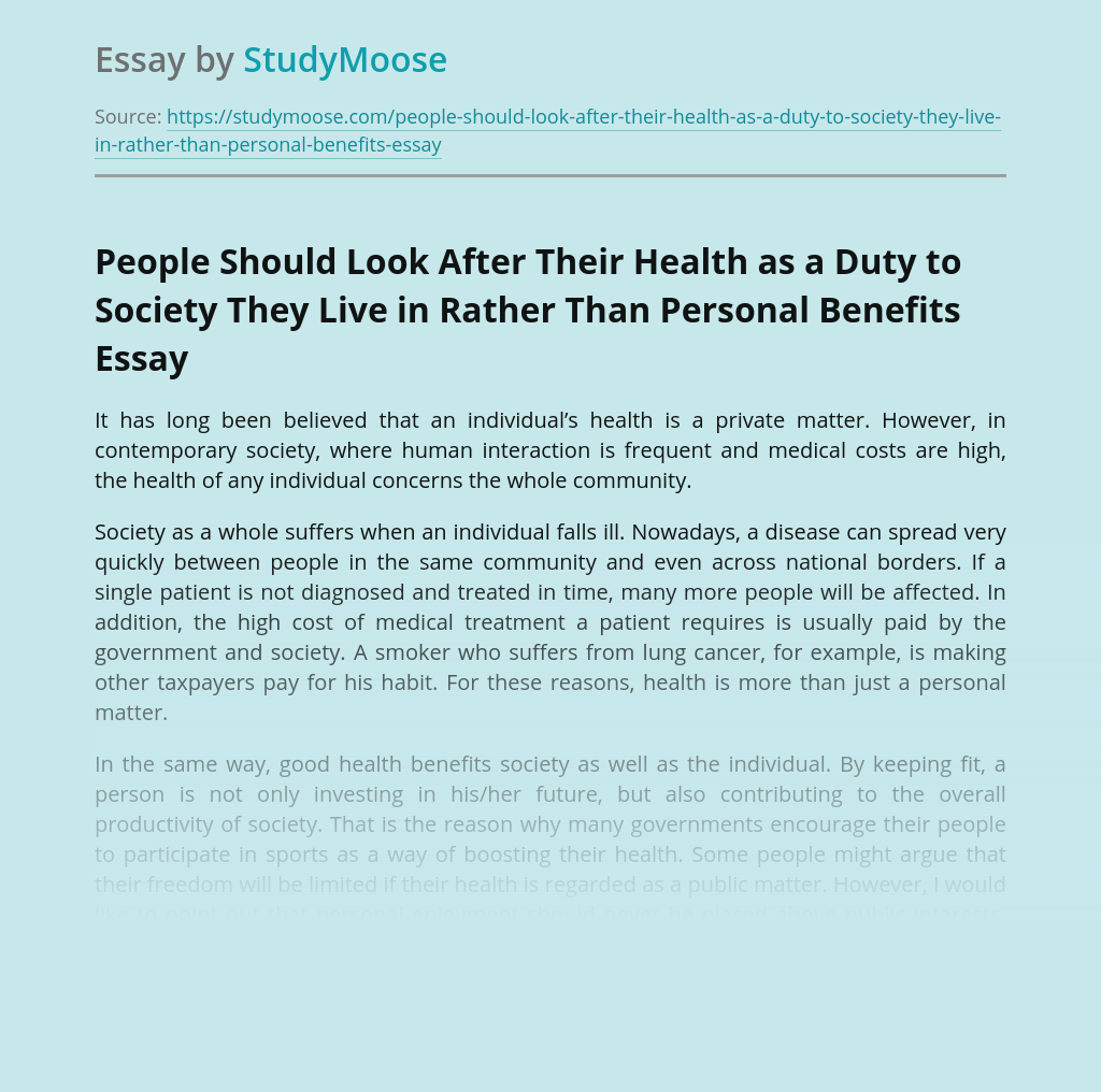 People Should Look After Their Health as a Duty to Society They Live in Rather Than Personal Benefits