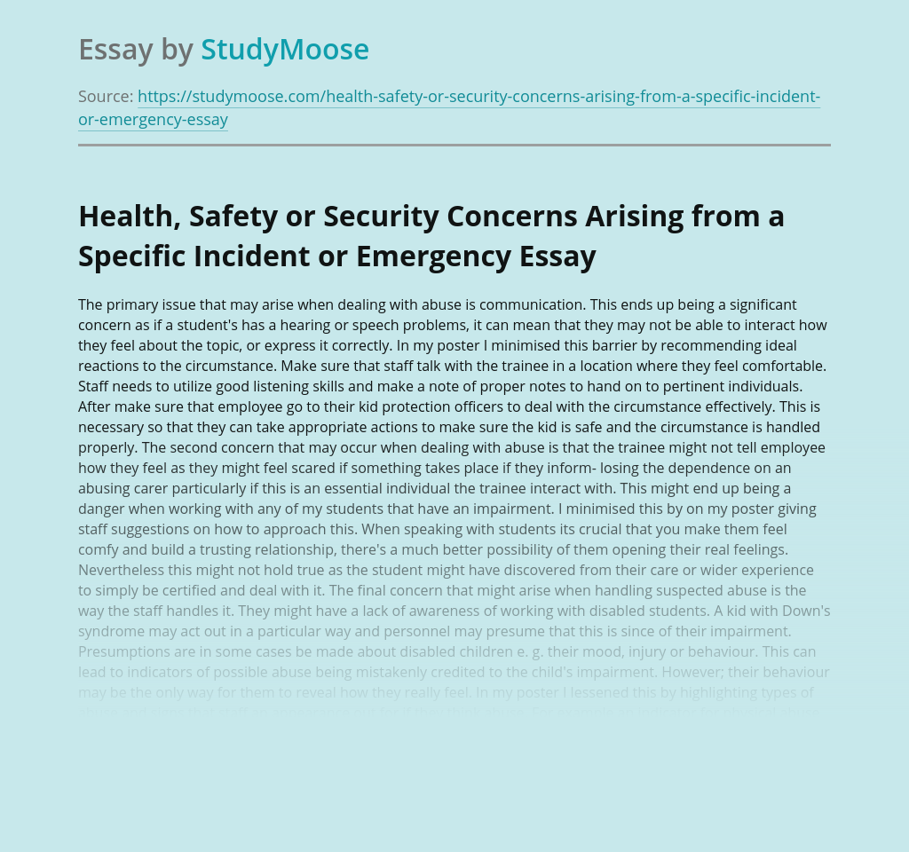 Health, Safety or Security Concerns Arising from a Specific Incident or Emergency