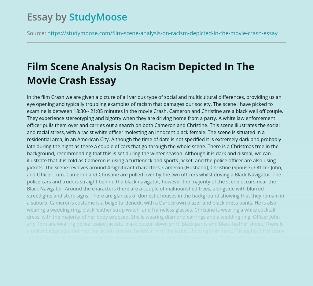 Film Scene Analysis On Racism Depicted In The Movie Crash