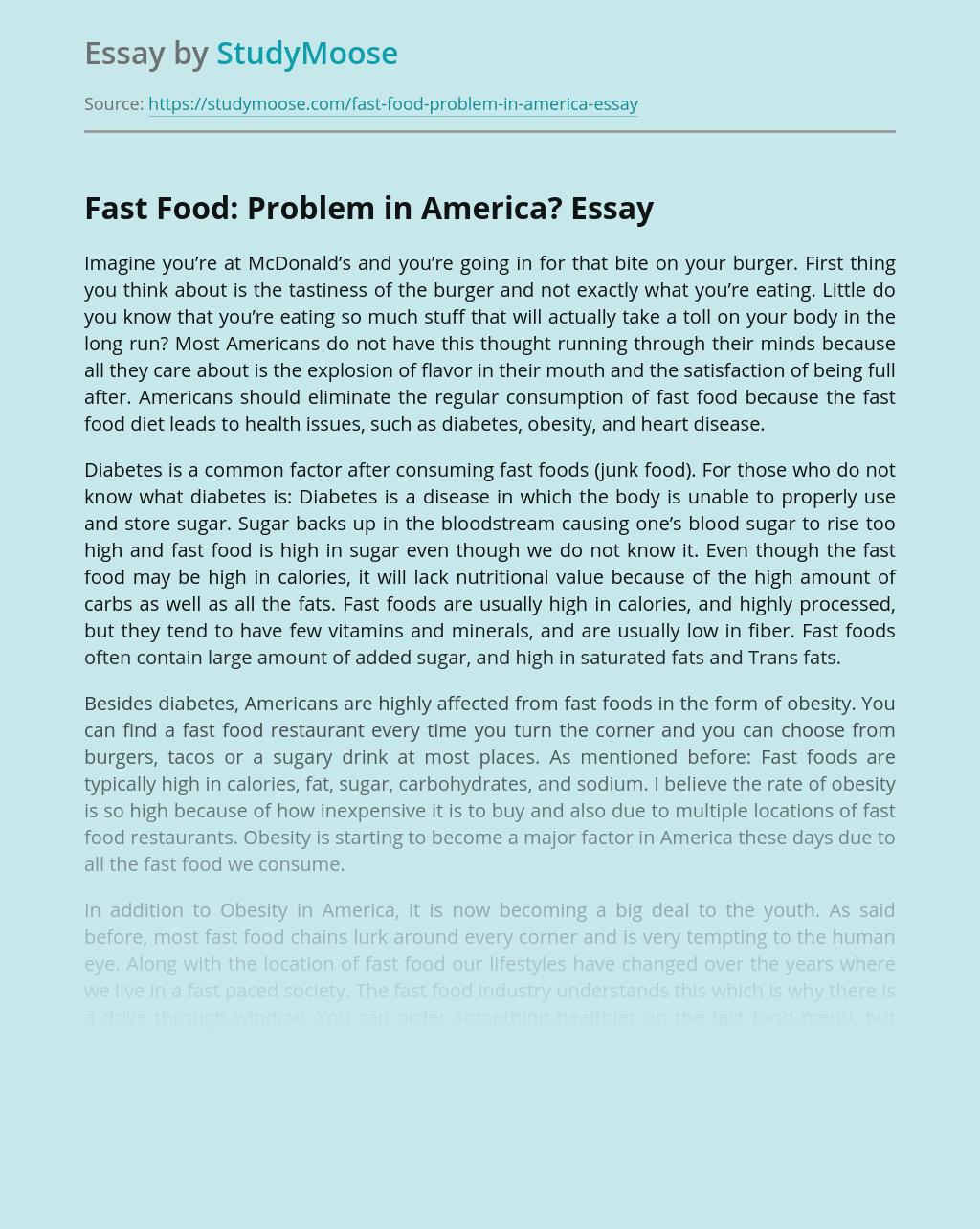 Fast Food: Problem in America?