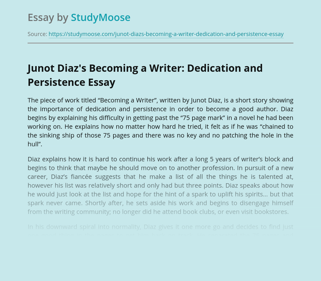 Junot Diaz's Becoming a Writer: Dedication and Persistence