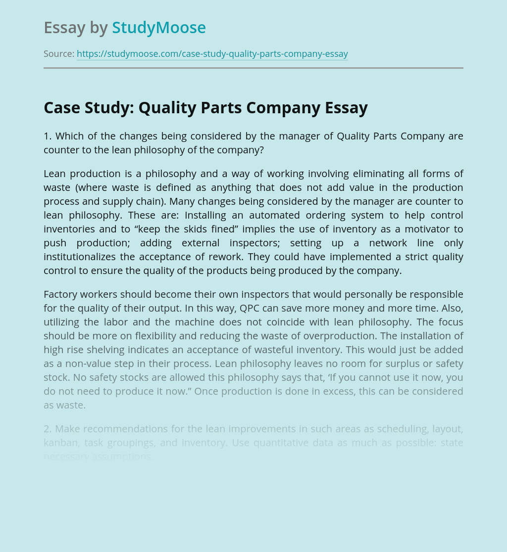 Case Study: Quality Parts Company