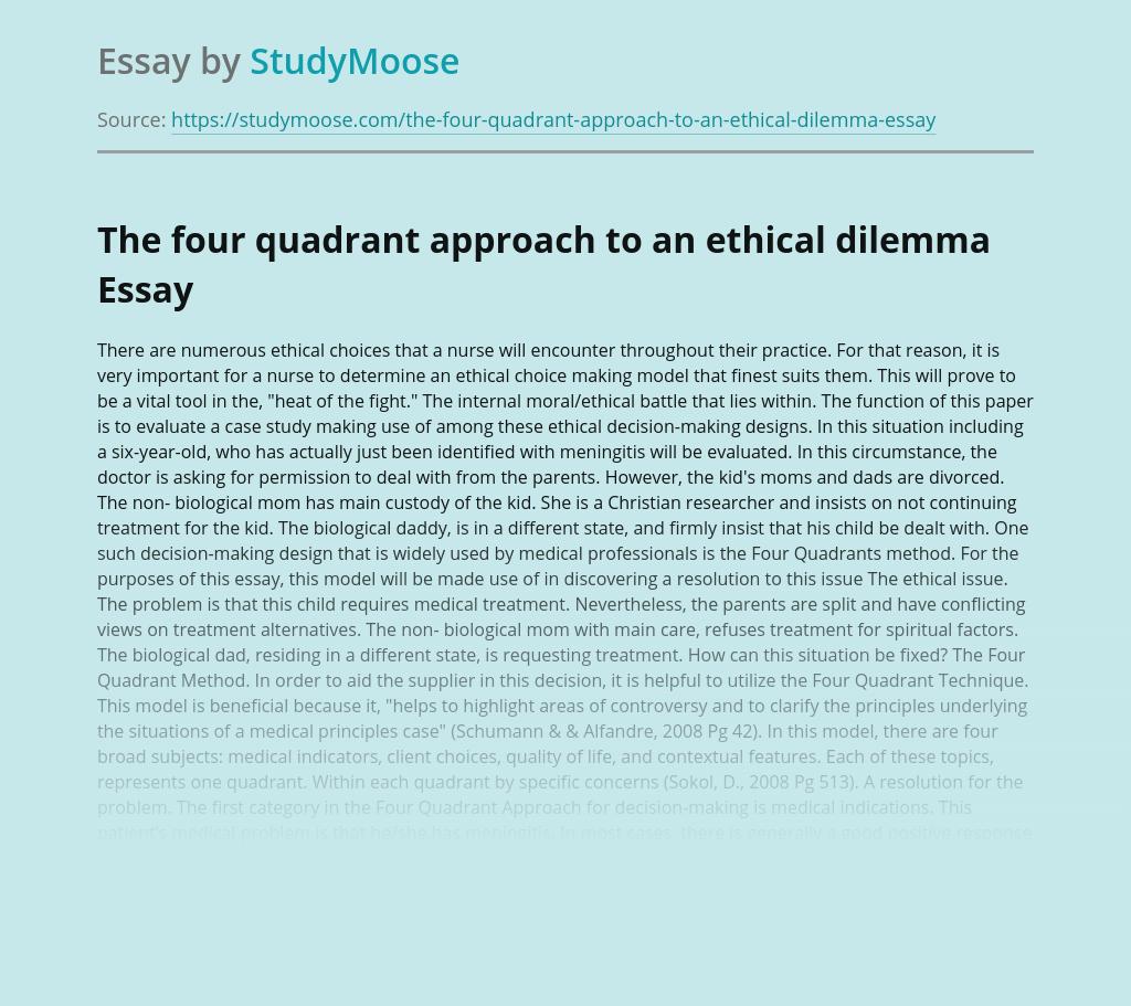 The four quadrant approach to an ethical dilemma