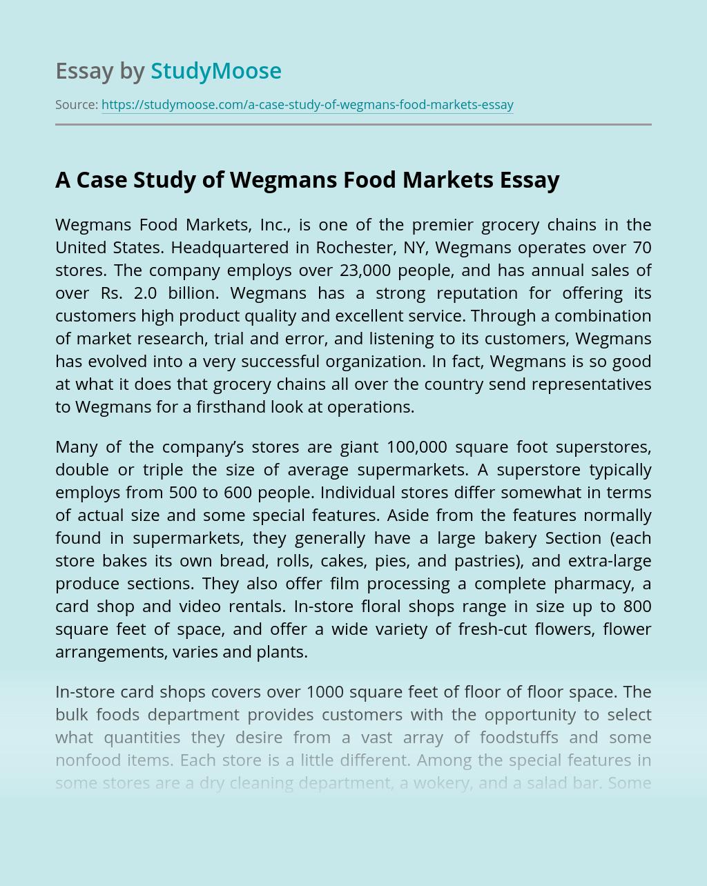 A Case Study of Wegmans Food Markets