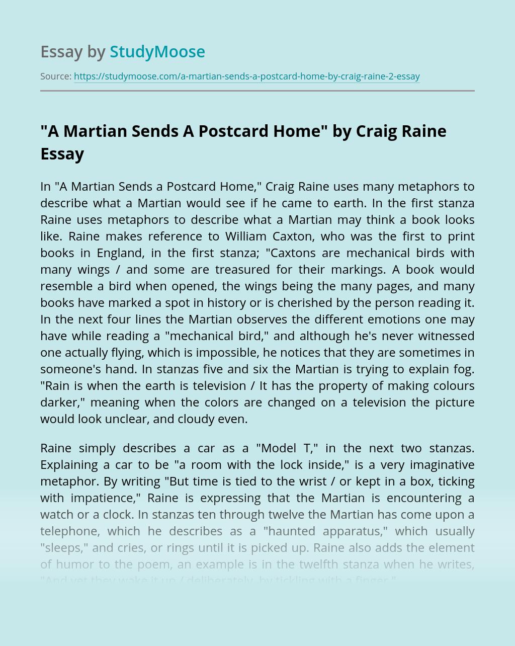 """""""A Martian Sends A Postcard Home"""" by Craig Raine"""
