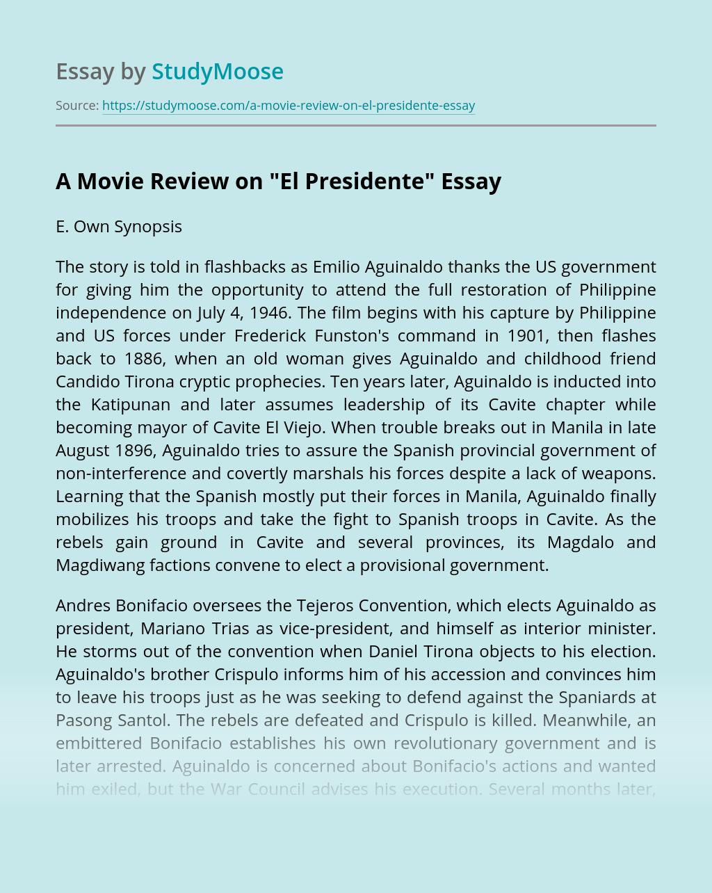 A Movie Review On El Presidente Free Essay Example Paraphrasing Film Definition