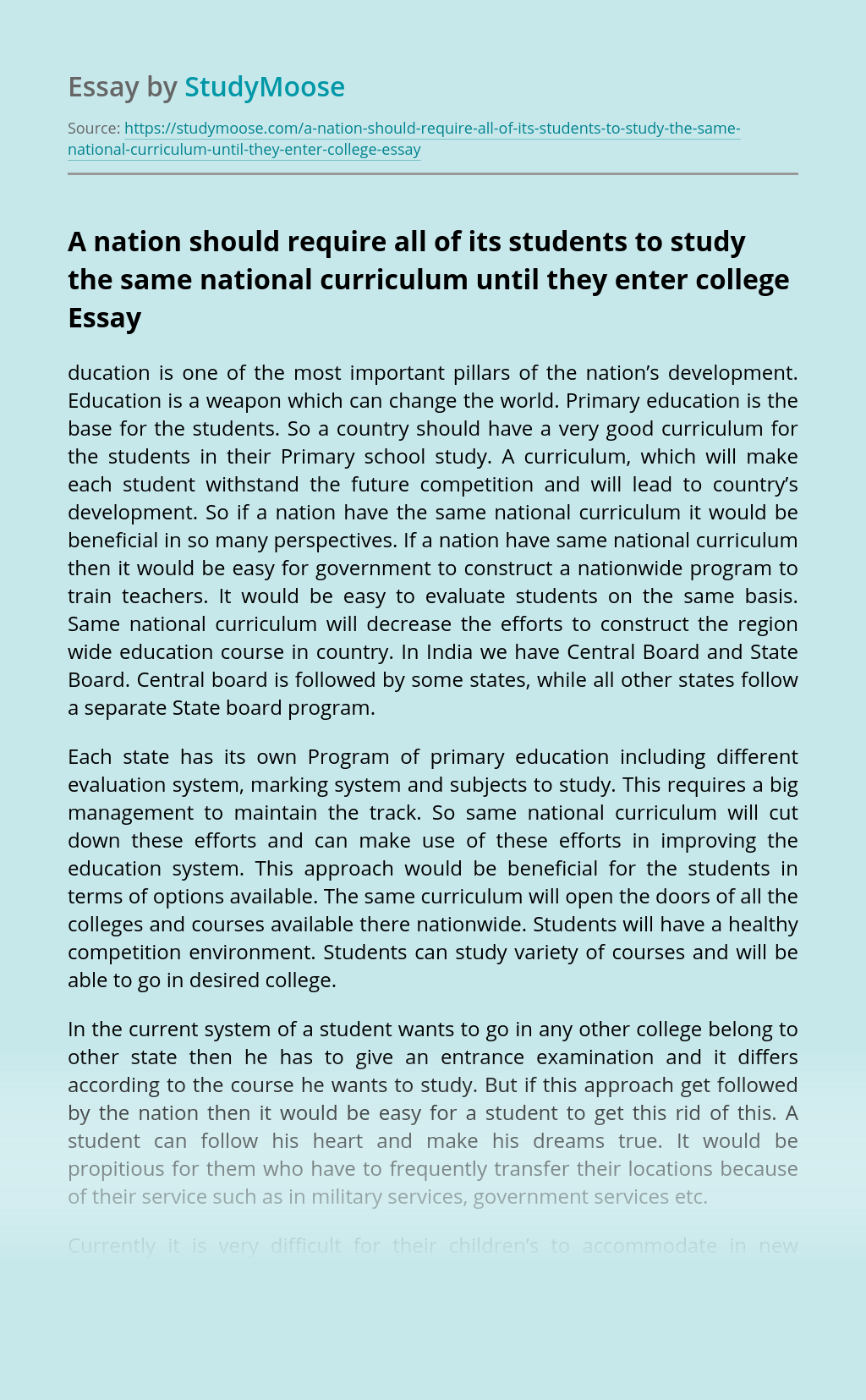 A nation should require all of its students to study the same national curriculum until they enter college
