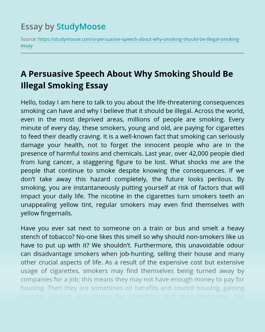 A Persuasive Speech About Why Smoking Should Be Illegal Smoking