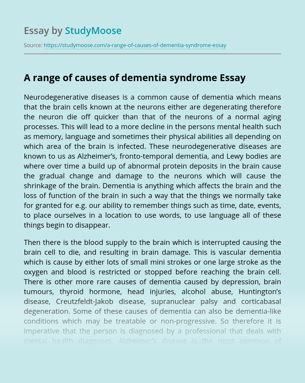 A range of causes of dementia syndrome