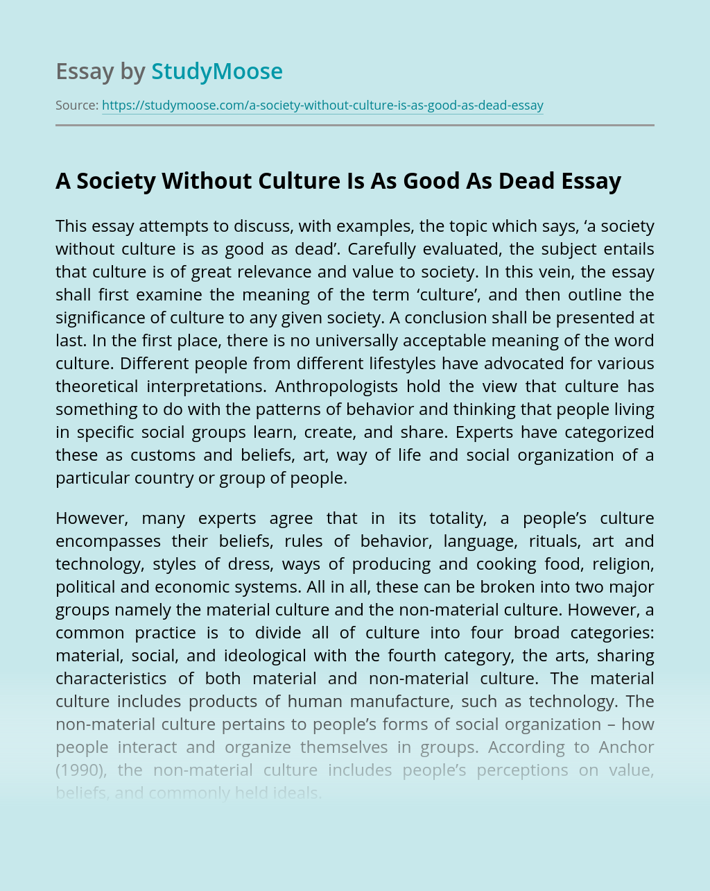 A Society Without Culture Is As Good As Dead