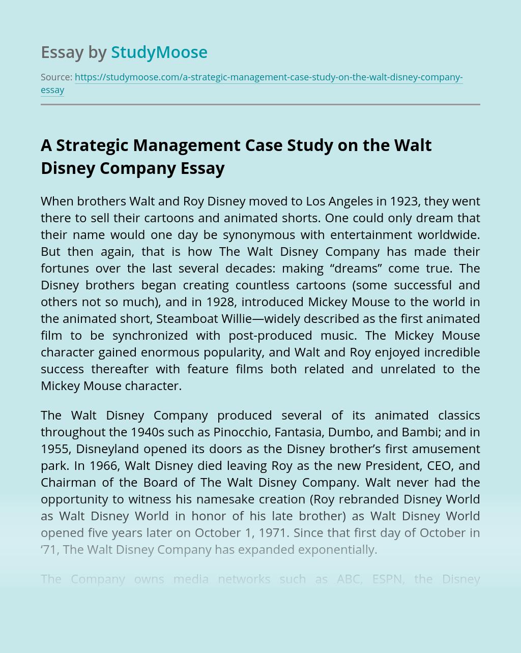 A Strategic Management Case Study on the Walt Disney Company