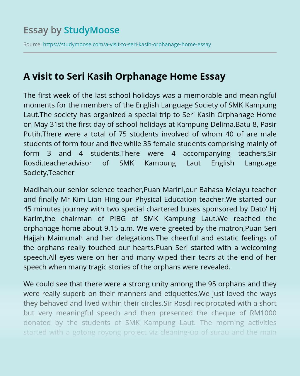 A visit to Seri Kasih Orphanage Home