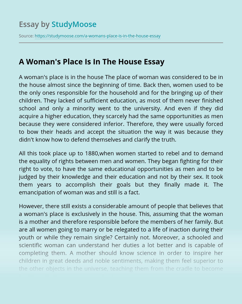 A Woman's Place Is In The House