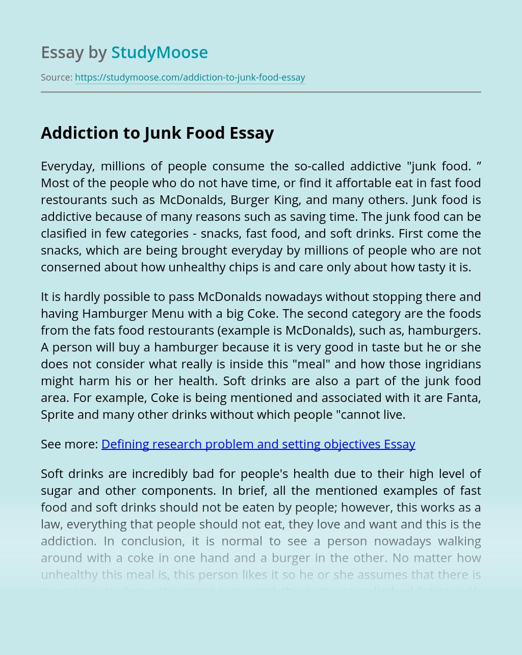 Addiction to Junk Food