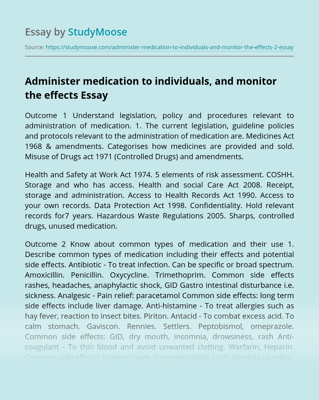 Administer medication to individuals, and monitor the effects