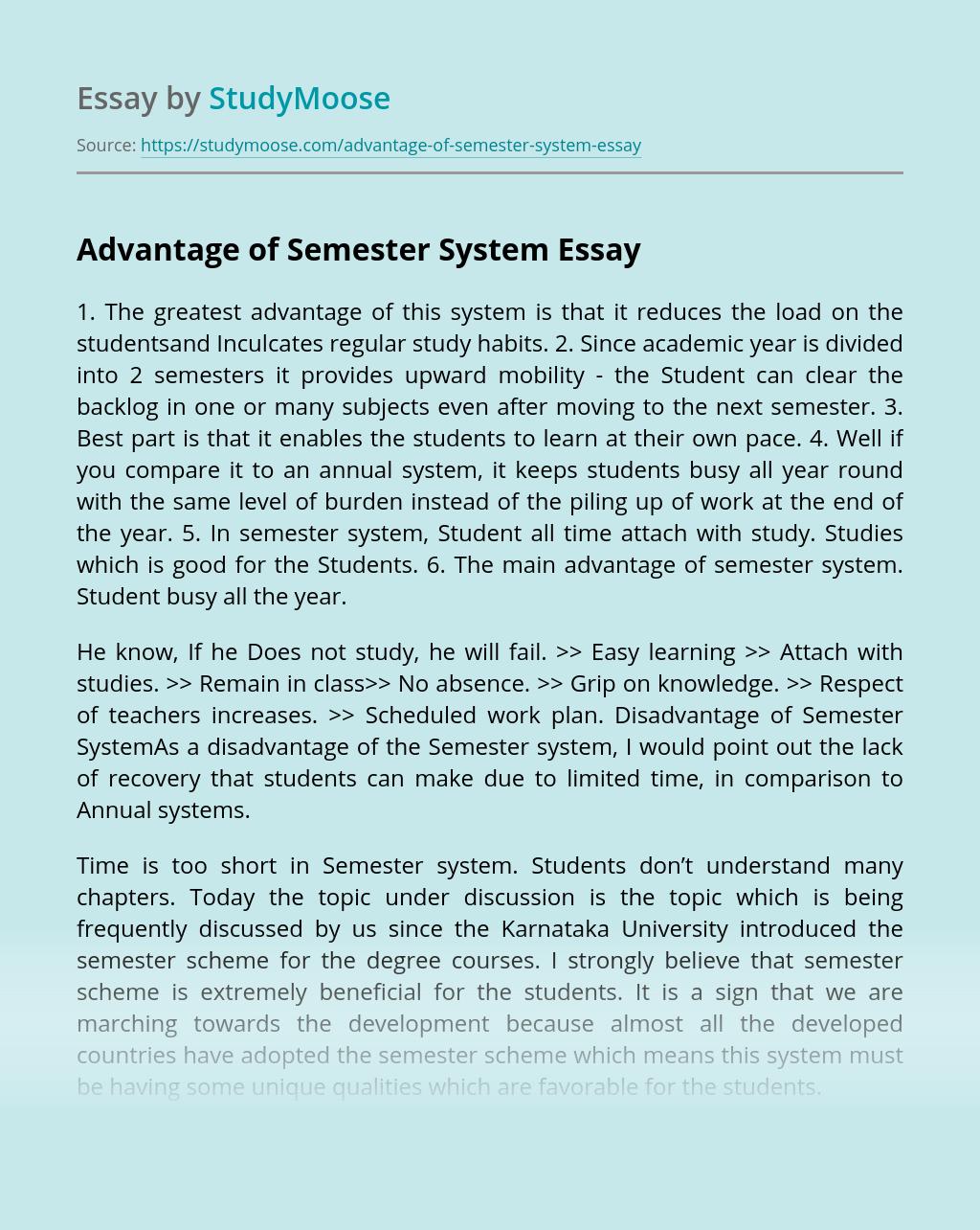 Advantage of Semester System